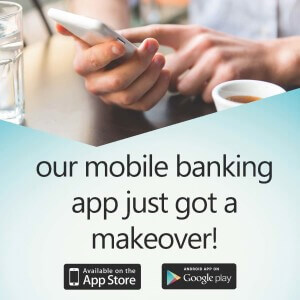 Our mobile banking app just got a makeover!