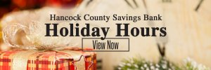 Hancock County Savings Bank Holiday Hours