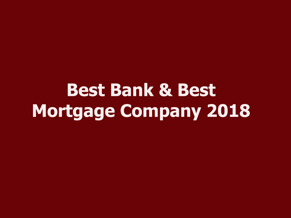 Best Bank & Best Mortgage Company 2018